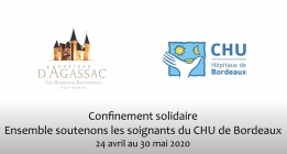Confinement solidaire : Ensemble soutenons les soignants du CHU de Bordeaux